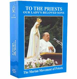 The Book: To the Priests, Our Lady's Beloved Sons