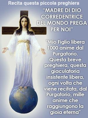 Maria Corredentrice del mondo prega per noi