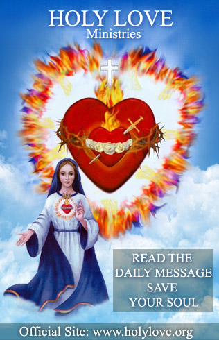 Read the daily Messages of Holy Love